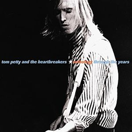 Anthology: Through The Years de Tom Petty