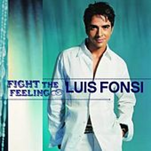 Fight The Feeling von Luis Fonsi