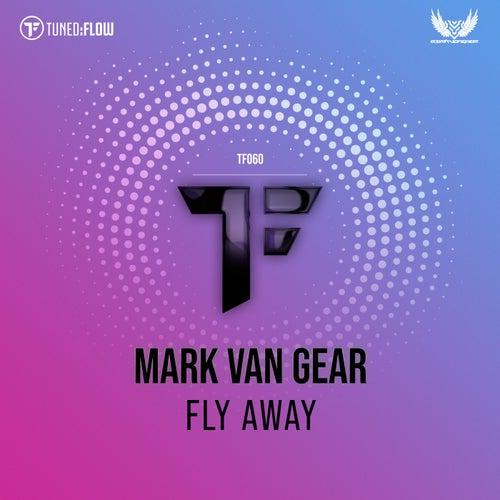 Fly Away by Mark van Gear
