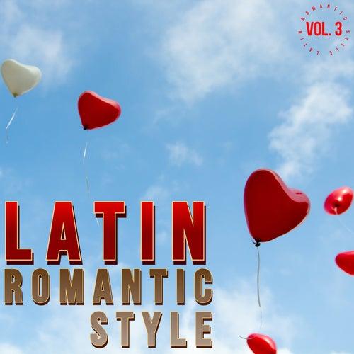 Latin Romantic Style Vol. 3 de Various Artists