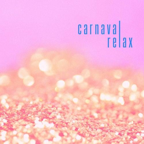 Carnaval Relax de Various Artists