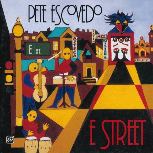 E Street de Pete Escovedo