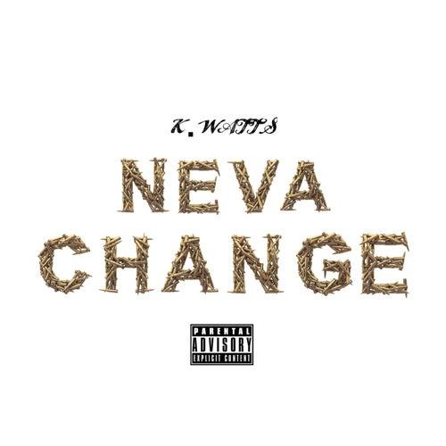 Neva Change fra K. Watts