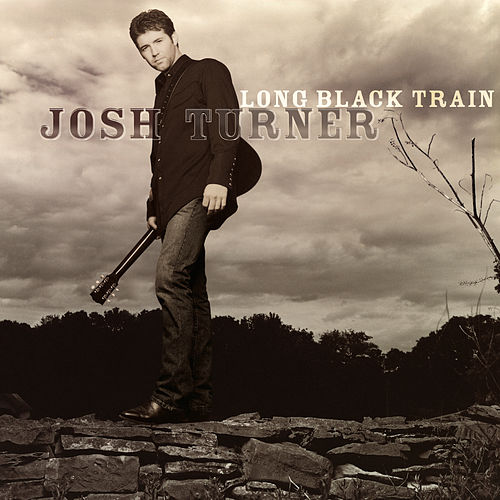 Long Black Train de Josh Turner