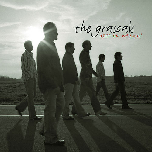 Keep on Walkin' by The Grascals