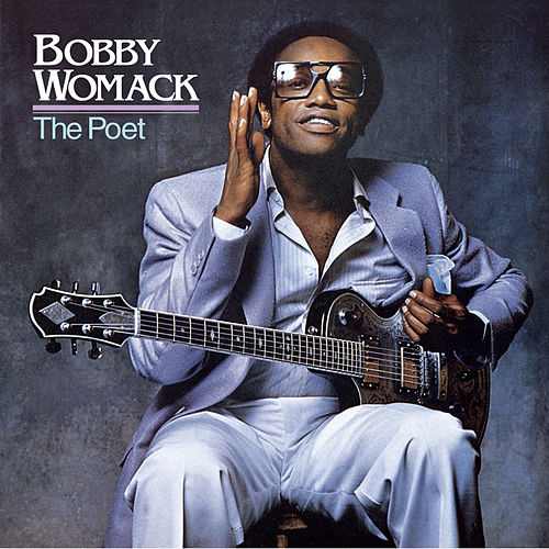 The Poet by Bobby Womack