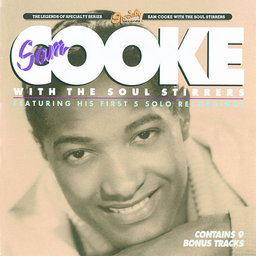 Sam Cooke With The Soul Stirrers de Sam Cooke