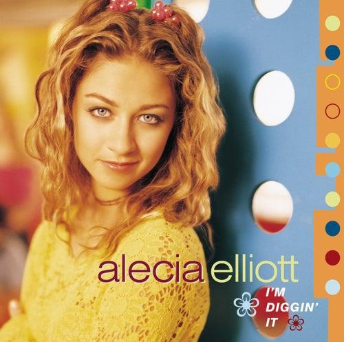 I'm Diggin' It by Alecia Elliott
