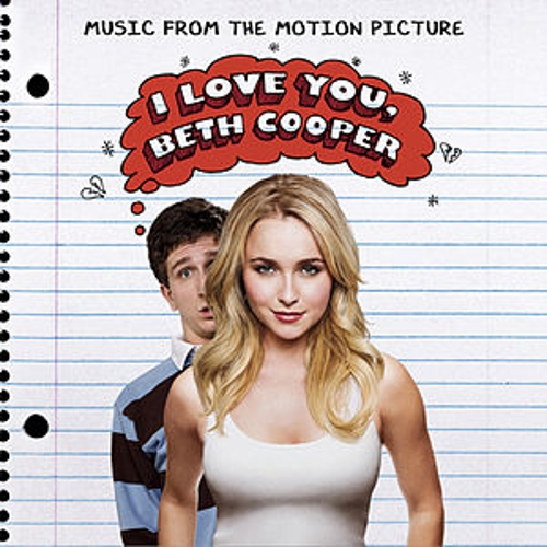 I Love You, Beth Cooper (Music From The Motion Picture) (International Version) by Various Artists