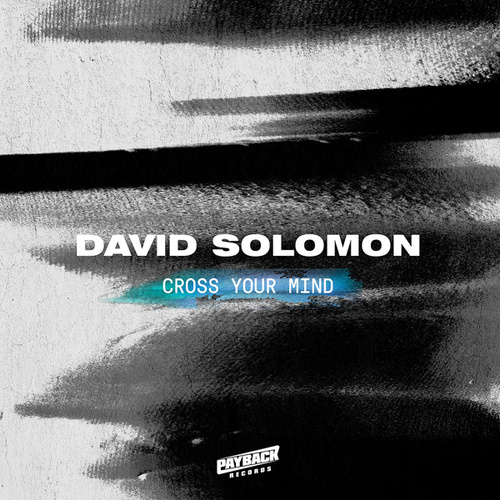 Cross Your Mind by David Solomon
