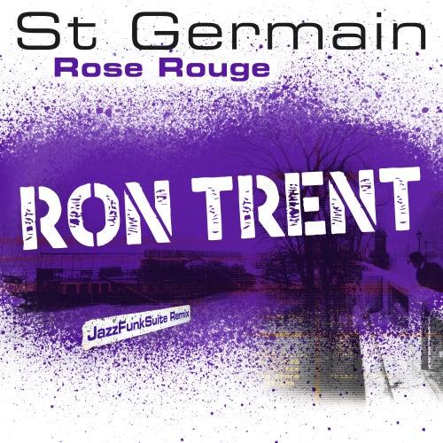 Rose rouge (Ron Trent JazzFunkSuite Remix) de St. Germain