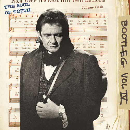 Bootleg Vol. IV: The Soul Of Truth de Johnny Cash