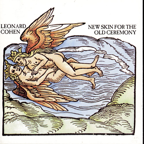 New Skin For The Old Ceremony by Leonard Cohen