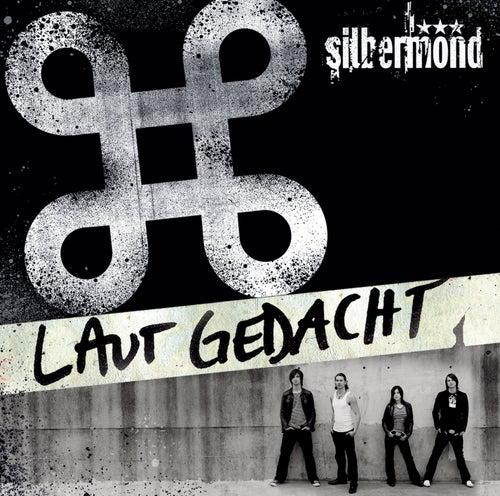 Laut Gedacht (Re-Edition) von Silbermond