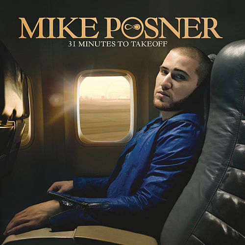 31 Minutes to Takeoff von Mike Posner