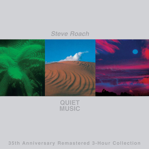 Quiet Music (35th Anniversary Remastered 3-Hour Collection) by Steve Roach