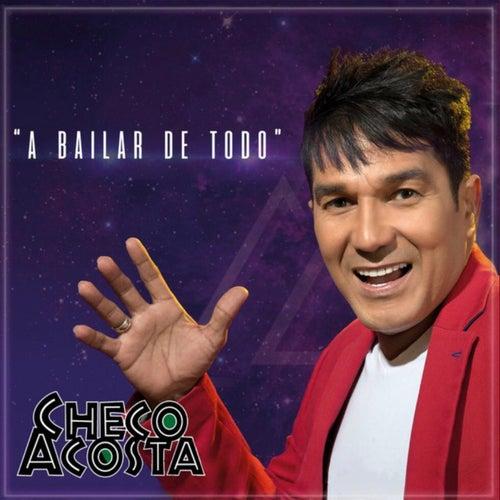 A Bailar de Todo by Checo Acosta