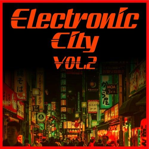 Electronic City, Vol.2 by Claudio Giusti, Drugless, Electromaniacs, Glass Bikes, Gumrobot, Klod Rights, Mars Dust, Mexicon, Moontronic, Neon Town, Oval Sleep, Plastik Cone, Prana Jane, Qbt, Tokyo Sun
