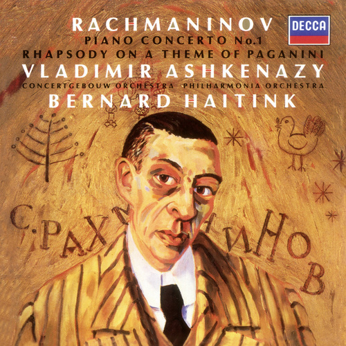 Rachmaninov: Piano Concerto No.1; Rhapsody on a Theme of Paganini by Vladimir Ashkenazy