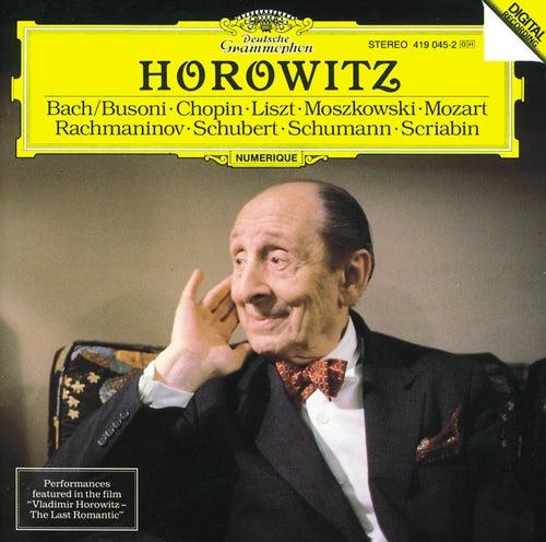 Vladimir Horowitz - The Last Romantic by Vladimir Horowitz