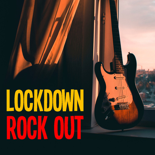 Lockdown Rock Out by Various Artists
