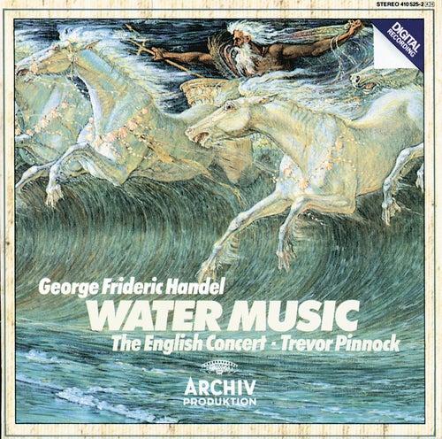 Handel: Water Music von The English Concert