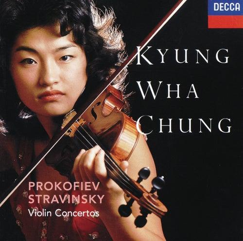 Prokofiev: Violin Concertos Nos.1 & 2 / Stravinsky: Violin Concerto by Kyung Wha Chung