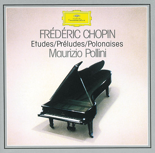 Chopin: Etudes; Préludes; Polonaises von Maurizio Pollini
