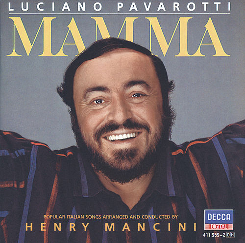 Mamma by Luciano Pavarotti