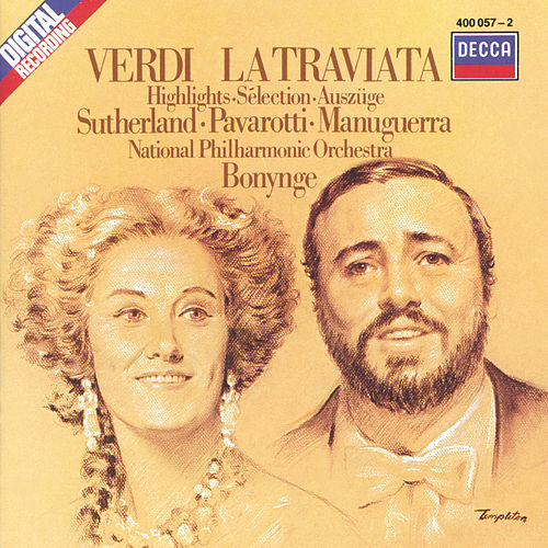 Verdi: La Traviata - Highlights von Dame Joan Sutherland