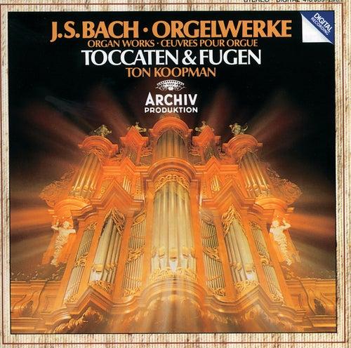 Bach, J.S.: Toccatas & Fugues BWV 538; BWV 540; BWV 564; BWV 565 by Ton Koopman