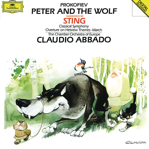 Prokofiev: Peter and the Wolf; Classical Symphony Op.25; March Op.99; Overture Op.34 von Sting