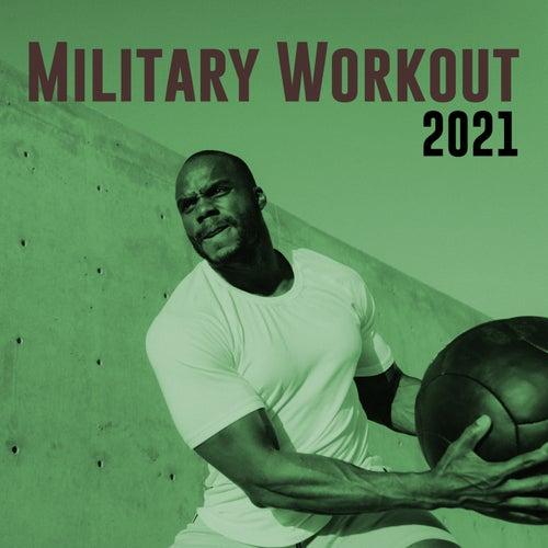 Military Workout 2021 de Various Artists