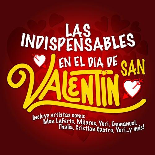 Las Indispensables En El Día De San Valentín by Various Artists