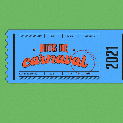 Hits de Carnaval 2021 de Various Artists