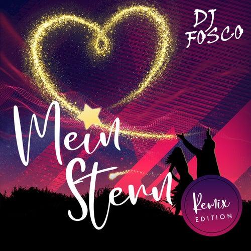 Mein Stern (Remix Edition) fra DJ Fosco