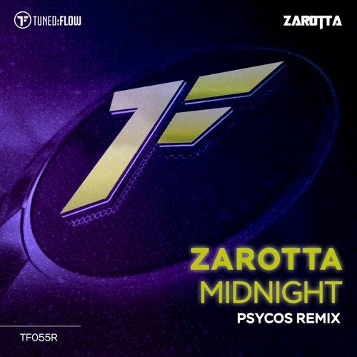 Midnight (Psycos Remix) by Zarotta