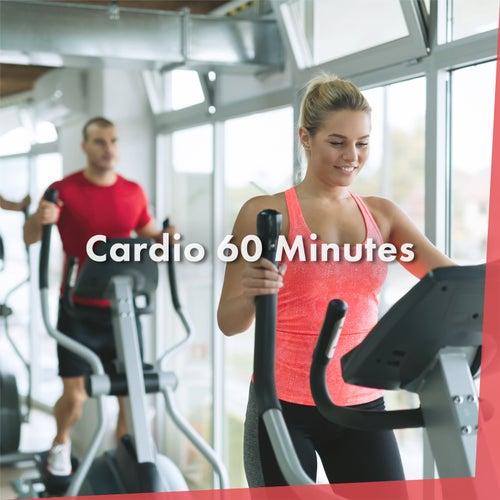 Cardio 60 Minutes de Various Artists