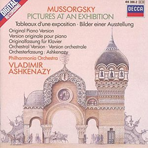 Mussorgsky: Pictures at an Exhibition (piano version & orchestration) von Vladimir Ashkenazy