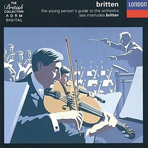 Britten:The Young Person's Guide to the Orchestra; Four Sea Interludes etc di The National Philharmonic Orchestra