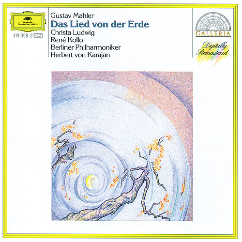 Mahler: The Song of the Earth by Christa Ludwig