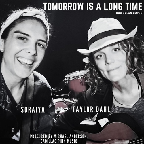Tomorrow Is a Long Time by Taylor Dahl