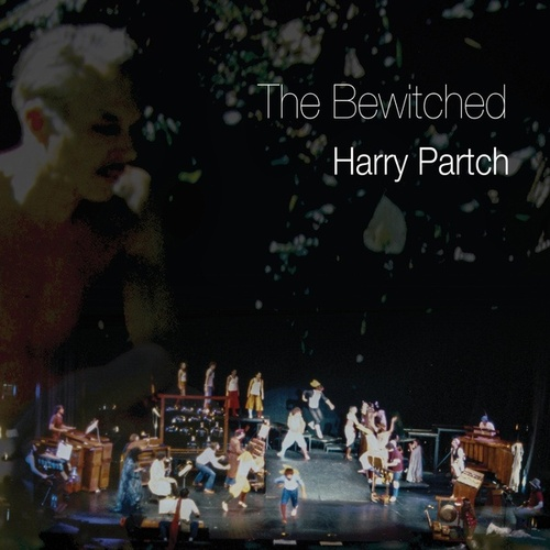 The Bewitched by Harry Partch