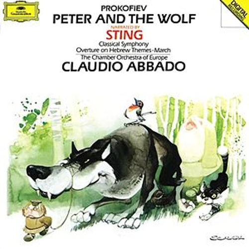 Prokofiev: Peter and the Wolf; Classical Symphony Op.25; March Op.99; Overture Op.34 by Sting