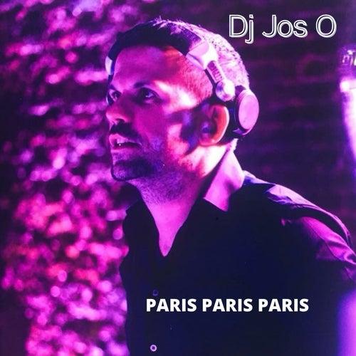 Paris Paris Paris von DJ Jos O