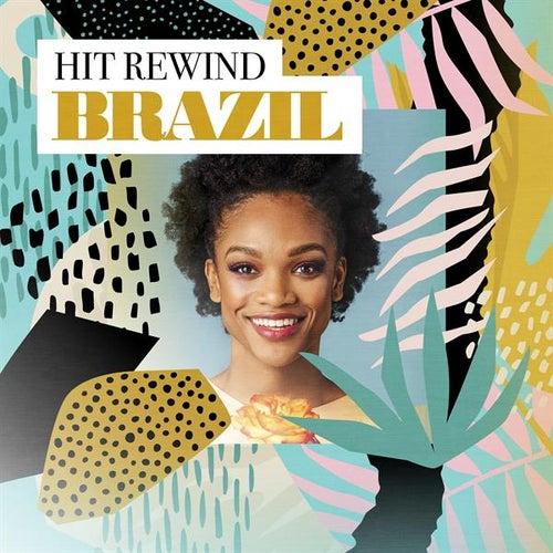 Hit Rewind Brazil by Various Artists