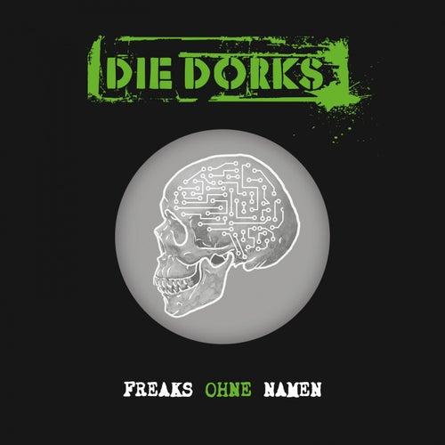 Freaks ohne Namen by Die Dorks