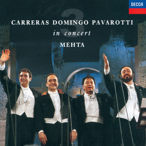 The Three Tenors - In Concert - Rome 1990 by Various Artists