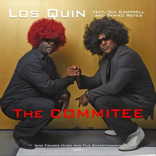 The Committe (feat. Nia Campbell & Tamiko Reyes) by QUIN