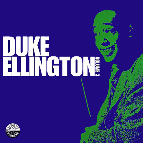 Duke Ellington, Vol. 3 by Duke Ellington